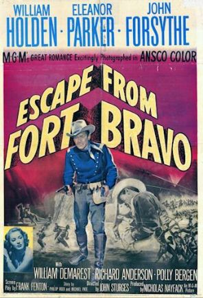 Escape from Fort Bravo 1953 DVD - William Holden / Eleanor Parker